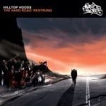 Hilltop Hoods - The Hard Road Restrung